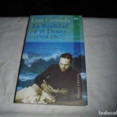 Libros de segunda mano: LA REALIDAD Y EL DESEO(1924-1962).LUIS CERNUDA.ALIANZA LITERARIA 2002.2ª REIMPRESION.CON UNA DEDICAT. Lote 160297418