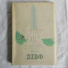 Libros de segunda mano: COLETTE SIDO 1942 TRAD. DE J. GÓMEZ DE LA SERNA. Lote 160355114