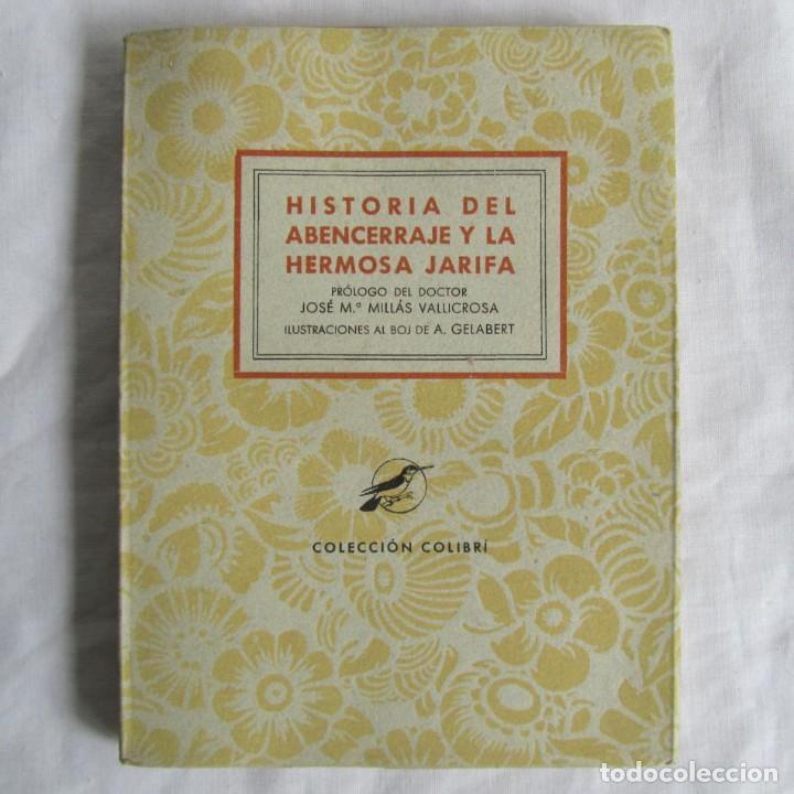 HISTORIA DEL ABENCERRAJE Y LA HERMOSA JIRAFA. COLECCIÓN COLIBRÍ 1941 (Libros de Segunda Mano (posteriores a 1936) - Literatura - Narrativa - Otros)