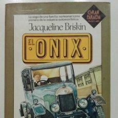 Libros de segunda mano: EL ONIX - JACQUELINE BRISKIN - PLAZA & JANES - 1983. Lote 160395482