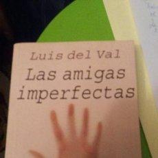 Libros de segunda mano: LAS AMIGAS IMPERFECTAS - EDICION DE BOLSILLO. Lote 160405766