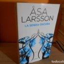 Libros de segunda mano: LA SENDA OSCURA / ASA LARSSON. Lote 160651606