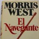 Libros de segunda mano: EL NAVEGANTE. MORRIS WEST. Lote 160718114
