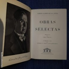 Libros de segunda mano: GÓMEZ DE LA SERNA, RAMÓN: OBRAS SELECTAS. Lote 160845654