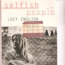Libros de segunda mano: SELFISH PEOPLE LUCY ENGLISH . Lote 160882258