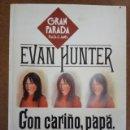 Libros de segunda mano: CON CARIÑO, PAPA (EVAN HUNTER) PLAZA & JANES. Lote 160992346