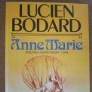 Libros de segunda mano: ANNE MARIE (LUCIEN BODARD) PLAZA & JANES. Lote 160994058