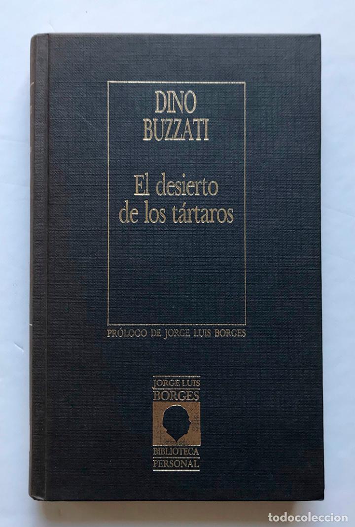 EL DESIERTO DE LOS TÁRTAROS. DINO BUZZATI. (Libros de Segunda Mano (posteriores a 1936) - Literatura - Narrativa - Otros)