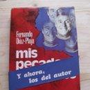 Libros de segunda mano: LIBRO MIS PECADOS CAPITALES - FERNANDO DÍAZ PLAJA - PLAZA & JANES SA EDITORES. Lote 161035234
