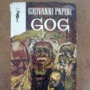 Libros de segunda mano: GOG (GIOVANNI PAPINI) EDICIONES G.P. . Lote 161234014