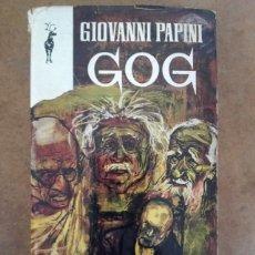 Libros de segunda mano: GOG (GIOVANNI PAPINI) EDICIONES G.P.. Lote 210696116