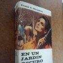 Libros de segunda mano: EN UN JARDIN OSCURO (FRANK G. SLAUGHTER) EDICIONES G.P. - BUEN ESTADO. Lote 161244078