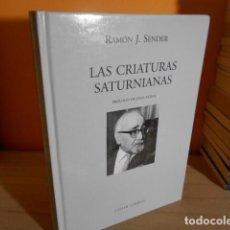 Libros de segunda mano: LAS CRIATURAS SATURNIANAS / RAMON J.SENDER / VISOR LIBROS. Lote 161248686
