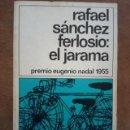 Libros de segunda mano: EL JARAMA (RAFAEL SANCHEZ FERLOSIO) DESTINOLIBRO Nº 16 - BUEN ESTADO. Lote 161274410