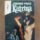 Libros de segunda mano: KATRINA (JERAMIE PRICE) EDICIONES G.P. . Lote 161275930