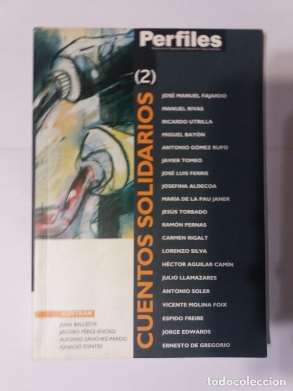 CUENTOS SOLIDARIOS (2). VARIOS AUTORES. (Libros de Segunda Mano (posteriores a 1936) - Literatura - Narrativa - Otros)
