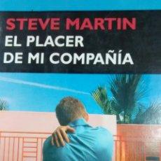 Libros de segunda mano: EL PLACER DE MI COMPAÑIA DE STEVE MARTIN (CIRCE). Lote 161240754