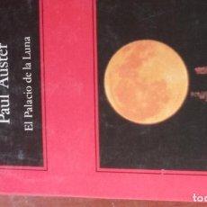 Libros de segunda mano: EL PALACIO DE LA LUNA. PAUL AUSTER. Lote 161357894