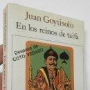 Libros de segunda mano: EN LOS REINOS DE TAIFA - JUAN GOYTISOLO. Lote 161380658