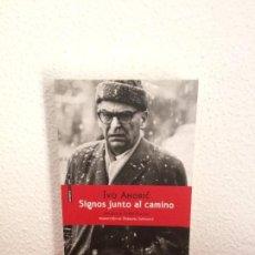 Libros de segunda mano: SIGNOS JUNTO AL CAMINO - IVO ANDRIC - PRÓLOGO DE GORAN PETROVIC - SEXTO PISO. Lote 161457522