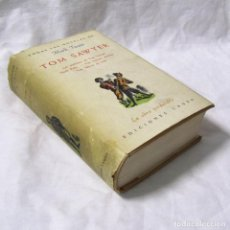 Libros de segunda mano: TOM SAWYER, MARK TWAIN, ED. LAURO, 1945. Lote 161503750