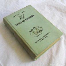 Libros de segunda mano: EL SITIO DE LONDRES HENRY JAMES, ED. LOSADA BUENOS AIRES 1950. Lote 161546610