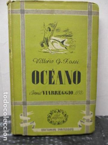 VITTORIO G. ROSSI, OCEANO, 1942 (Libros de Segunda Mano (posteriores a 1936) - Literatura - Narrativa - Otros)