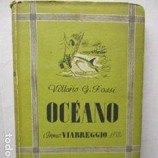Libros de segunda mano: VITTORIO G. ROSSI, OCEANO, 1942. Lote 213445701