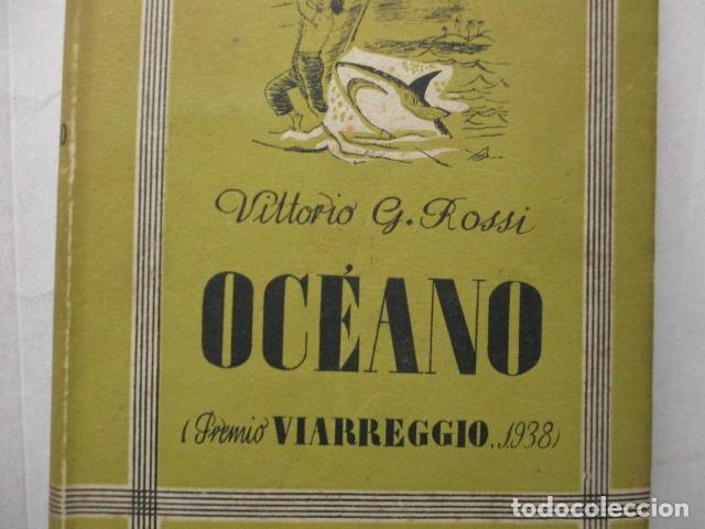Libros de segunda mano: Vittorio G. Rossi, Oceano, 1942 - Foto 3 - 213445701