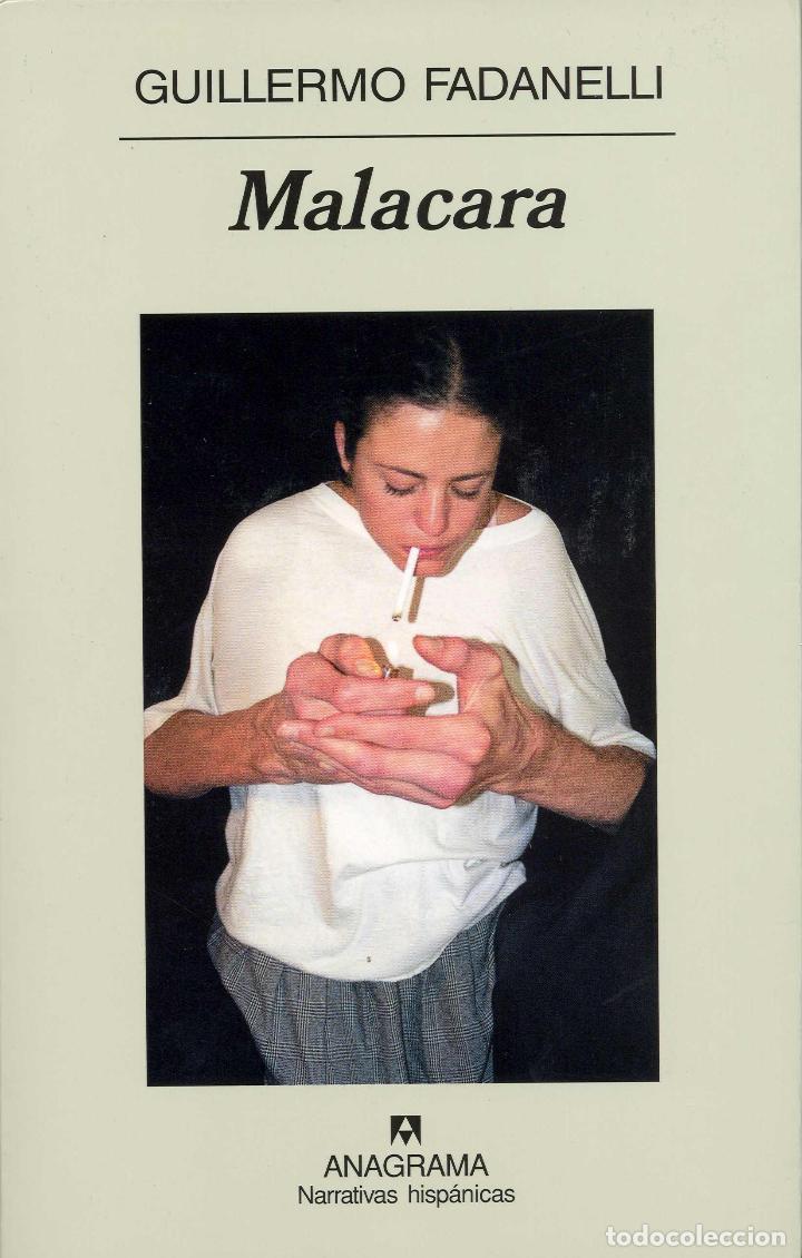 MALACARA . GUILLERMO FADANELLI. NUEVO (Libros de Segunda Mano (posteriores a 1936) - Literatura - Narrativa - Otros)