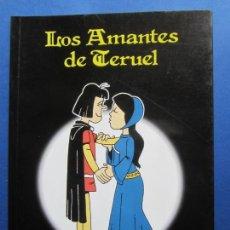 Libros de segunda mano: LOS AMANTES DE TERUEL , JAVIER RUBIO , PRIMERA EDICION 2002. Lote 244493195
