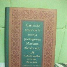 Libros de segunda mano: CARTAS DE AMOR DE LA MONJA PORTUGUESA MARIANA ALCOFORADO, CIRCULO DE LECTORES PEPETO. Lote 161832922