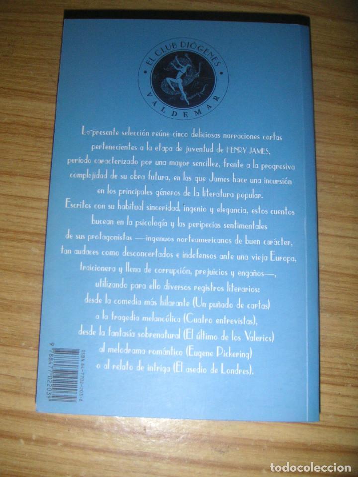 Libros de segunda mano: El último de los Valerios y otros cuentos (Henry James) Valdemar Club Diógenes nº 76 - 1ª edición - Foto 2 - 161854074
