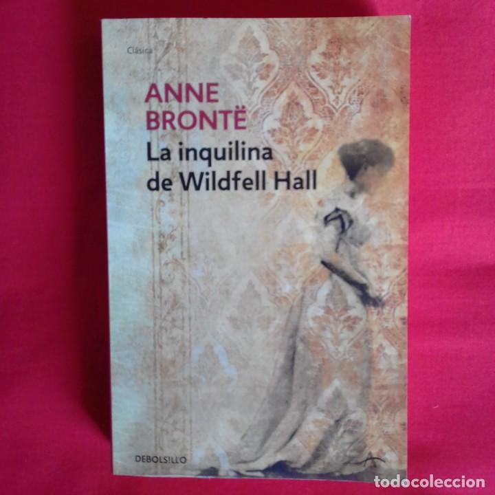 La Inquilina De Wildfell Hall Anne Bronte Deb Buy Other Books Of Narrative At Todocoleccion 221143111