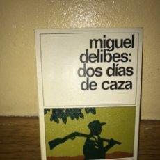 Livros em segunda mão: MIGUEL DELIBES DOS DIAS DE CAZA DESTINOLIBRO 108. Lote 162143270