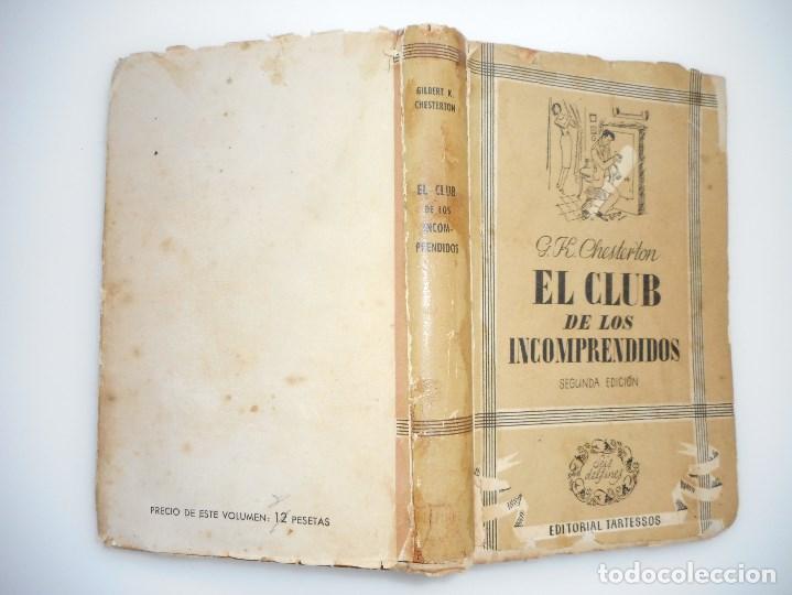 G.K. CHESTERTON EL CLUB DE LOS INCOMPRENDIDOS Y93855 (Libros de Segunda Mano (posteriores a 1936) - Literatura - Narrativa - Otros)