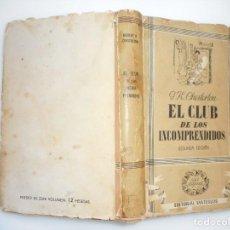 Libros de segunda mano - G.K. CHESTERTON El club de los incomprendidos Y93855 - 162178882
