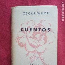 Libros de segunda mano: CUENTOS -ÓSCAR WILDE AGUILAR CRISOL CRISOLIN N°16 1966.. Lote 162319542