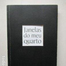 Libros de segunda mano: VENTANAS DE MI CUARTO / JANELAS DO MEU QUARTO (ESPAÑOL Y PORTUGUÉS) . Lote 162433962