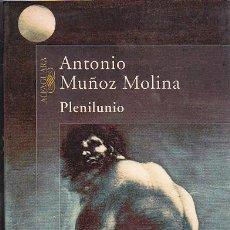 Libros de segunda mano: PLENILUNIO - ANTONIO MUÑOZ MOLINA. Lote 162443878