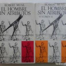 Libros de segunda mano: EL HOMBRE SIN ATRIBUTOS. VOLUMEN I Y II - ROBERT MUSIL - SEIX BARRAL - 1969. Lote 162518238