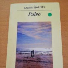 Libros de segunda mano: PULSO (JULIAN BARNES) ANAGRAMA. Lote 162921798
