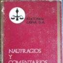 Libros de segunda mano: NAUFRAGIOS Y COMENTARIOS 1970. Lote 162953149