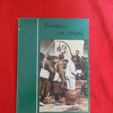 Libros de segunda mano: POEMAS EN CAQUI. Lote 163007974