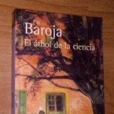 Livres d'occasion: PÍO BAROJA - EL ÁRBOL DE LA CIENCIA - ALIANZA EDITORIAL, 2007. Lote 79156877