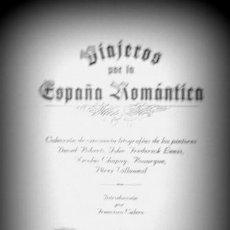 Libros de segunda mano: VIAJEROS POR LA ESPAÑA ROMÁNTÍCA - EJEMPLAR 2009 - PORTAL DEL COL·LECCIONISTA *****. Lote 163072718