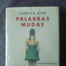 Libros de segunda mano: PALABRAS MUDAS - CAMILLA GIBB - SANTILLANA EDICIONES GENERALES. Lote 163332546