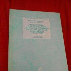 Libros de segunda mano: PERSPECTIVAS DE LA EVOLUCION DEL SECTOR TURISTICO EN EL CONTEXTO DE LA ECONOMIA ALICANTINA. Lote 163341398