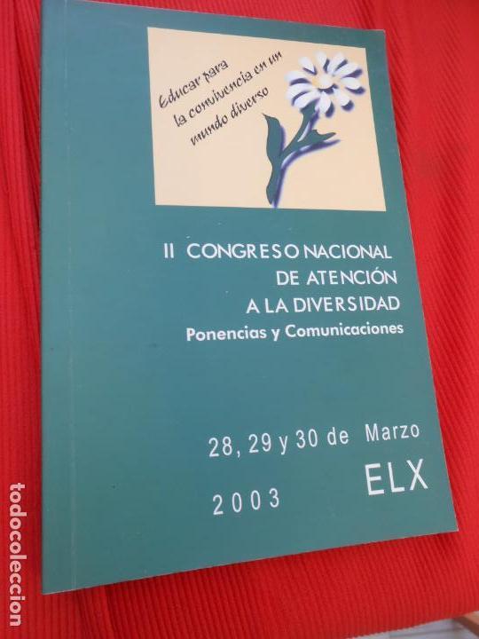 II CONGRESO NACIONAL DE ATENCION A LA DIVERSIDAD (Libros de Segunda Mano (posteriores a 1936) - Literatura - Narrativa - Otros)