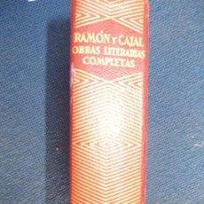 Libros de segunda mano: OBRAS LTERARIAS COMPLETAS 1954 RAMON Y CAJAL AGUILAR. Lote 163345014
